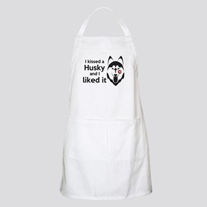 I Kissed a Husky and I Liked It! Apron